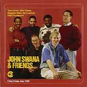 John Swana: John Swana and Friends