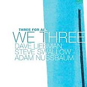 David Liebman: We Three: Three for All