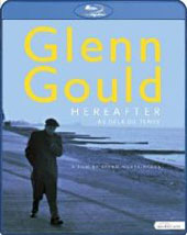 Glenn Gould - Hereafter / A Film By Bruno Monsaingeon [Blu-Ray]