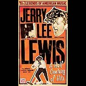 Jerry Lee Lewis: A Half Century of Hits [Box]