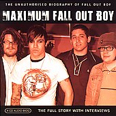 Fall Out Boy: Maximum Fallout Boy