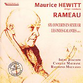 Maurice Hewitt conducts Rameau / L'Ensemble Hewitt