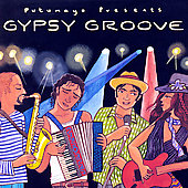 Various Artists: Putumayo Presents: Gypsy Groove [Digipak]