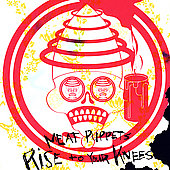Meat Puppets: Rise to Your Knees