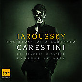 Carestini - The Story of a Castrato / Haïm, Jaroussky, et al