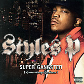 Styles P: Super Gangster (Extraordinary Gentleman) [PA]