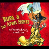 Rupa & the April Fishes: Extraordinary Rendition