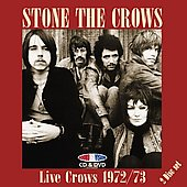 Stone the Crows: Live Crows 1972-1973