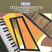 Tiziano Bedetti: Piano Works - Studies, Variations