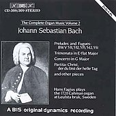 Bach: The Complete Organ Music Vol 2 / Hans Fagius