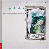 Ruders: Psalmodies for Guitar Solo, Chaconne, Pestilence Songs, etc / Brandt, Sivebaek, Ensemble Fyn