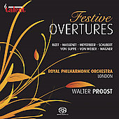 Festive Overtures - Weber, Wagner, Massenet, Meyerbeer, Bizet, Schubert, Supp&eacute; / Proost, Royal PO