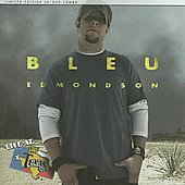 Bleu Edmondson: Live at Billy Bob's Texas