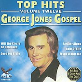 George Jones: Top Hits Volume 12: George Jones Gospel [EP]