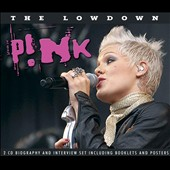 P!nk: The Lowdown Unauthorized