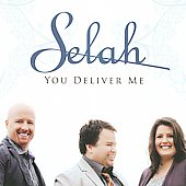 Selah: You Deliver Me