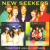 The New Seekers: Together Again/Anthem