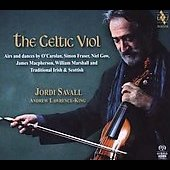 The Celtic Viol - Airs & Dances by O'Carolan, MacPherson, etc / Jordi Savall, et al