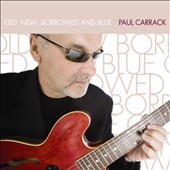 Paul Carrack: Old, New, Borrowed and Blue