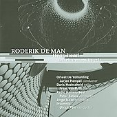 Roderik de Man - Hear, hear! and electroacoustic works / Hempel, E&ouml;tv&ouml;s, et al
