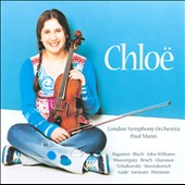 Chlo&#235; / plays Paganini, Bruch, Glazunov, Gade, et al. / Chlo&#235;, violin