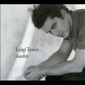Luigi Tenco: Inediti *
