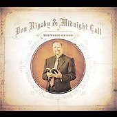 Don Rigsby/Midnight Call: The Voice of God [Digipak] *