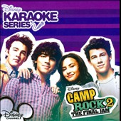 Karaoke: Disney's Karaoke Series: Camp Rock, Vol. 2: Final Jam