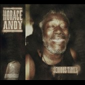 Horace Andy: Serious Times [Digipak]