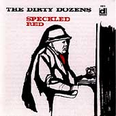 Speckled Red: Dirty Dozens