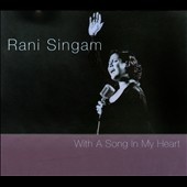 Rani Singam: With A Song In My Heart [Digipak]