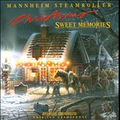 Mannheim Steamroller: Christmas: Sweet Memories