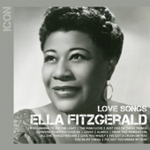Ella Fitzgerald: Icon: Love Songs