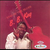 B.B. King: King of the Blues
