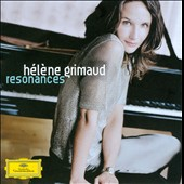 Resonances / H&eacute;l&egrave;ne Grimaud, piano