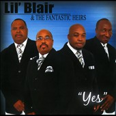 Lil Blair & the Fantastic Heirs: Yes