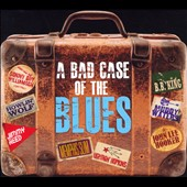 Various Artists: A  Bad Case of the Blues [Digipak]
