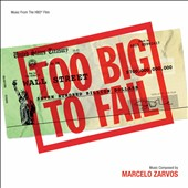 Marcelo Zarvos: Too Big to Fail [Music from the HBO Film]
