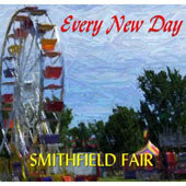 Smithfield Fair: Every New Day [Digipak]