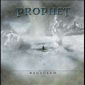 Prophet: Recycled