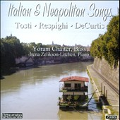 Italian & Neapolitan Songs: Tosti, Resphighi, DeCurtis / Zelikson