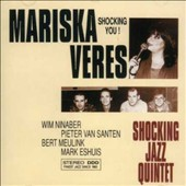 Mariska Veres: Shocking You