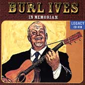 Burl Ives: In Memoriam
