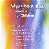 Ann Aubuchon: Mindjourneys: Meditations for Children, Vol. 5