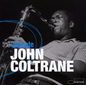 John Coltrane: Ultimate John Coltrane