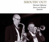 Herman Nijkamp/Jacco Van Santen: Shoutin Out