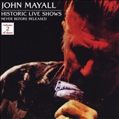 John Mayall: Historic Live Shows, Vol. 2