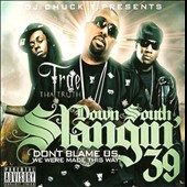 Trae Tha Truth: Down South Slangin,Vol. 39 [PA]