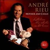 Mother & Child: Lullabies The Whole World Loves