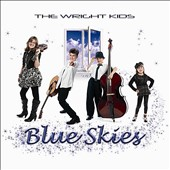 The Wright Kids: Blue Skies